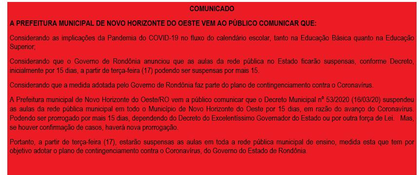 COMUNICADO                                      A PREFEITURA MUNICIPAL DE NOVO HORIZONTE DO OESTE VEM AO PÚBLICO COMUNICAR QUE: