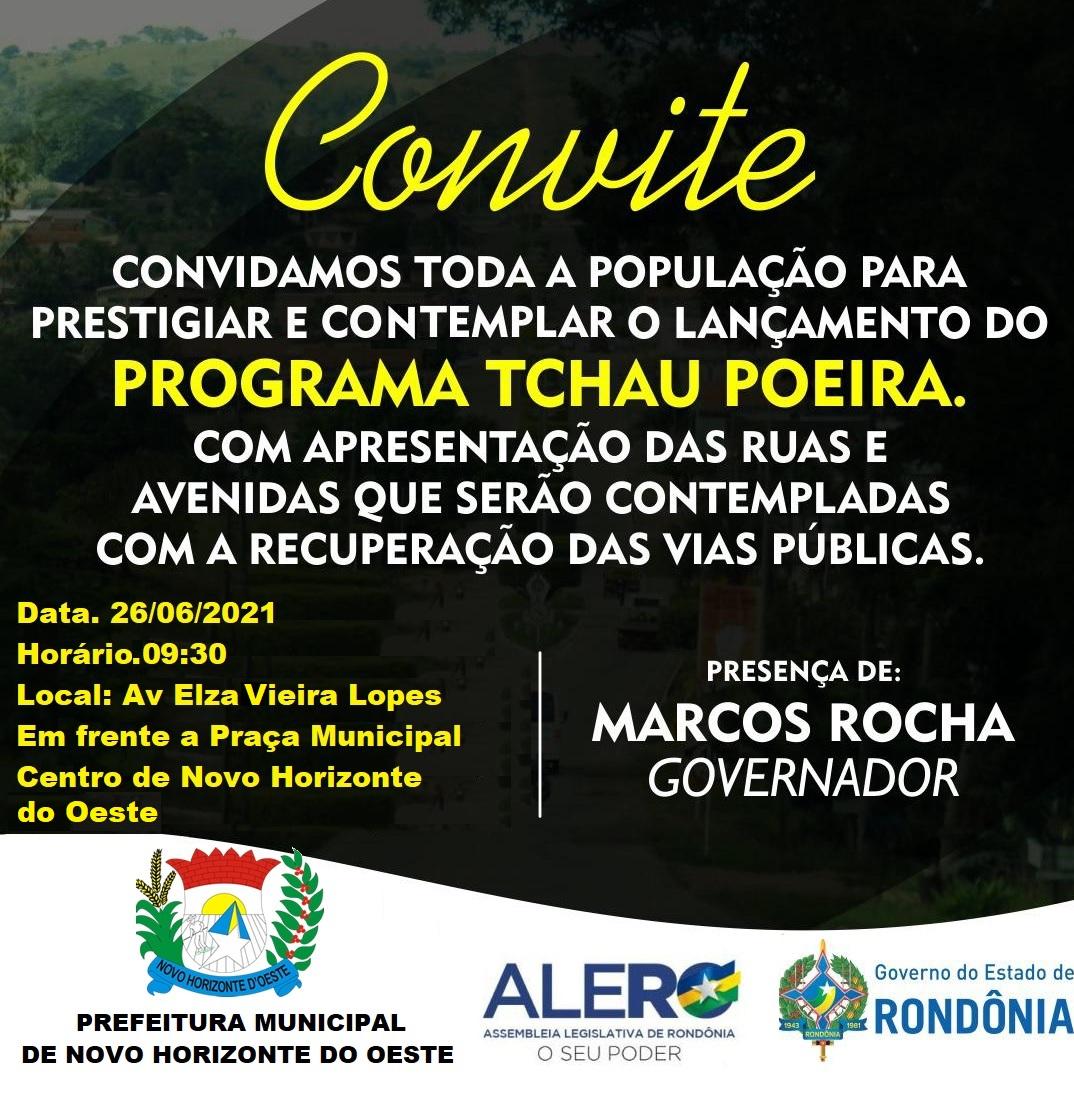 CONVITE PARA LANÇAMENTO DO PROGRAMA TCHAU POEIRA – GOVERNO ESTADO